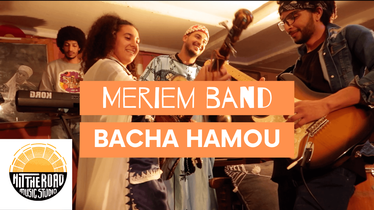 Meriem Band Bacha Hamou | Recording Gnawa with Hit The Road Music Studio