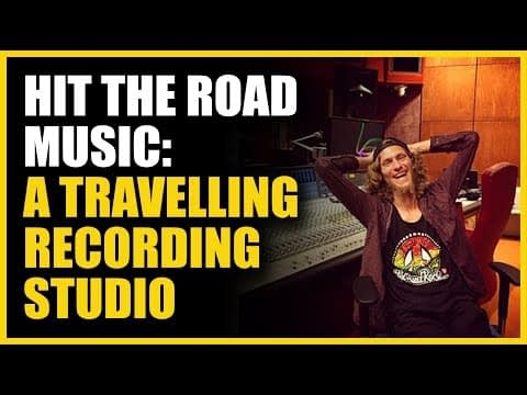 Hit The Road Musc: A Travelling Recording Studio | Interview for Produce Like A Pro Channel