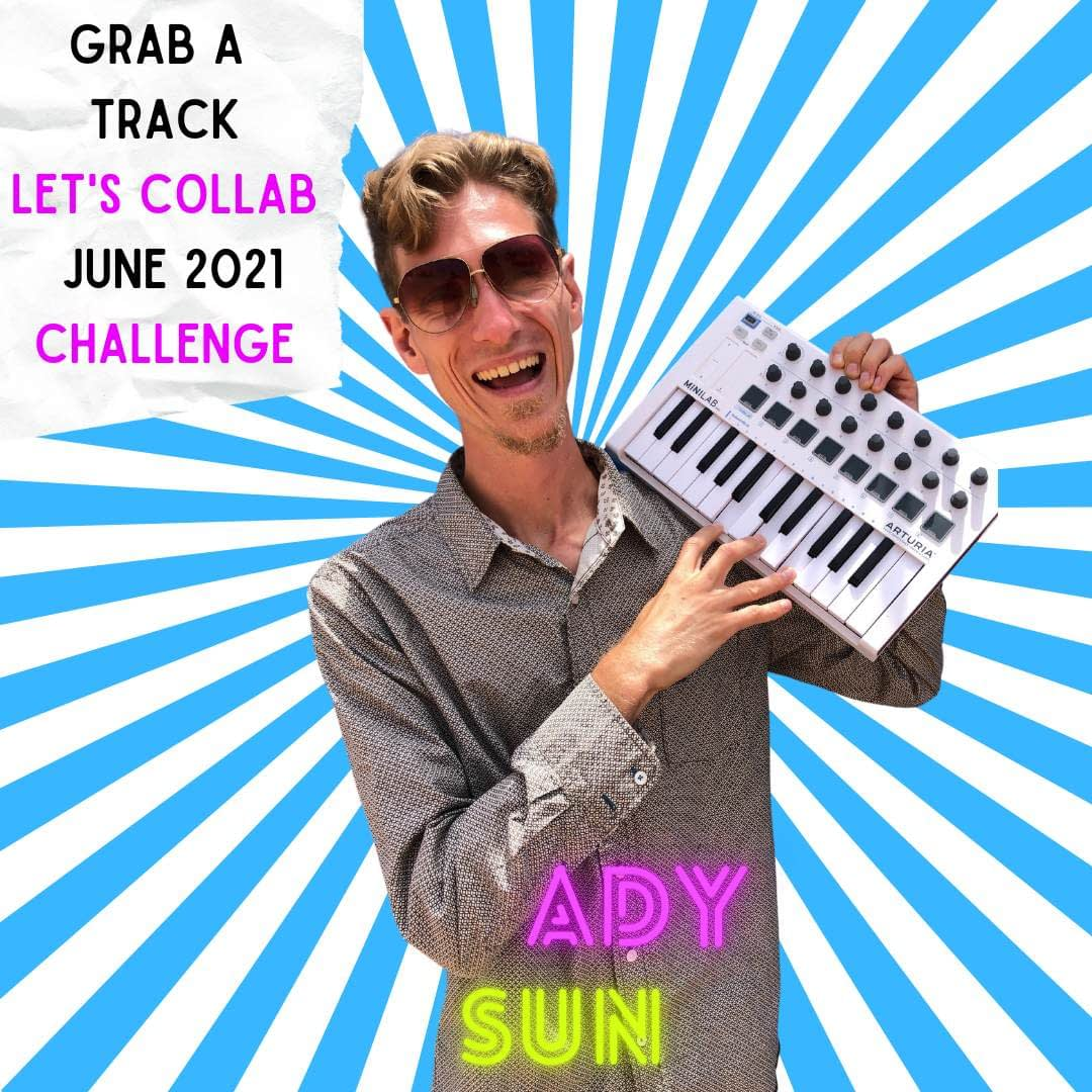 Ady Sun | Hit The Road Music Studio | Grab A Track let's collab June 2021 Challenge
